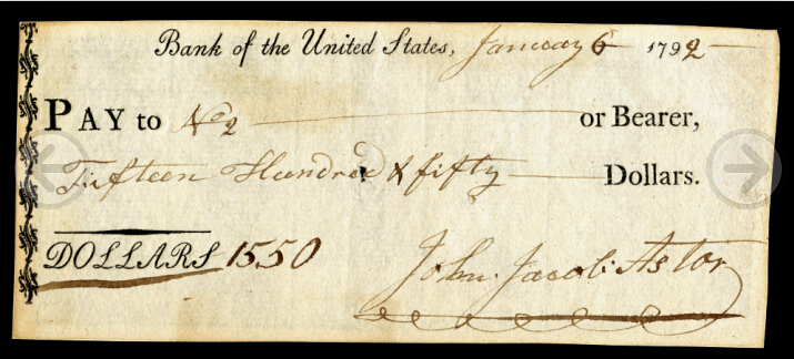 1791年,国会授予第一合众国银行20年经营权。图为其时美国首富John Jacob Astor于1792年签发的一张第一合众国银行支票-当代金融家